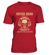 Never mess with a woman who works at Wendy's | Wendy's Shirt
