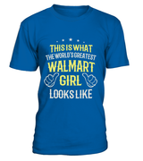 The World's Greatest Walmart Girl | Walmart Shirt