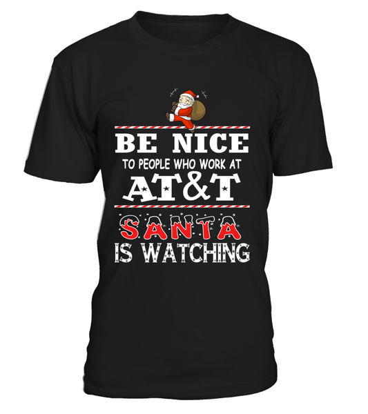 Be nice to people who work at AT&T | AT&T Shirt