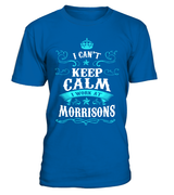 I can't keep calm I work at Morrisons | Morrisons Shirt