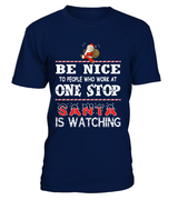 Be nice to people who work at One Stop | One Stop Shirt