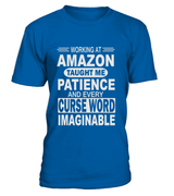 Working at Amazon taught me patience | Amazon Shirt