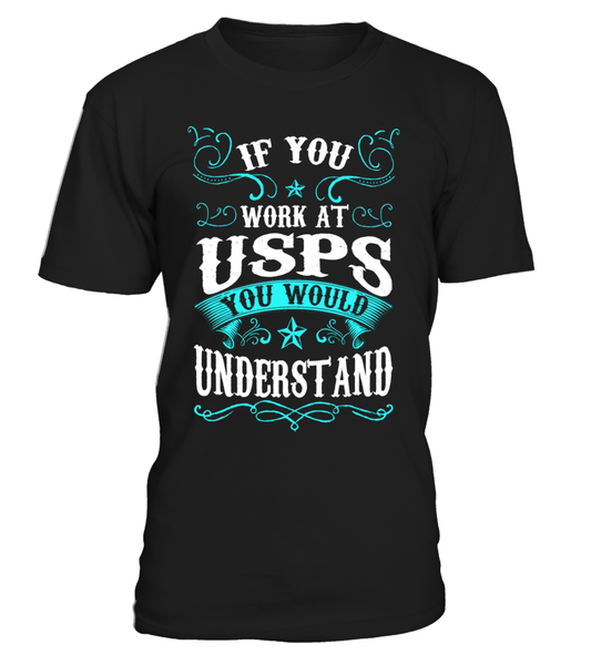 If you work at USPS | USPS Shirt
