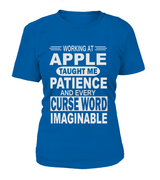 Working at Apple taught me patient | Apple Shirt