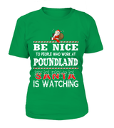 Be nice to people who work at Poundland | Poundland Shirt