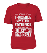 Working at T-Mobile taught me patience | T-Mobile Shirt