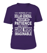Working at Dollar General taught me patience | Dollar General Shirt