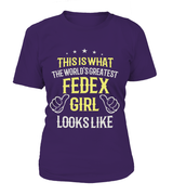 The World's Greatest FedEx Girl | FedEx Shirt