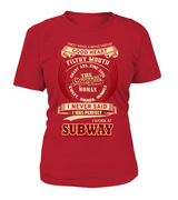 I never said I was perfect | Subway Woman Shirt