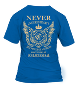Never underestimate the power of a woman who works at Dollar General | Dollar General Shirt