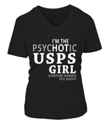 I'm the psychotic USPS girl | USPS Shirt