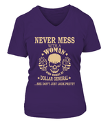 Never mess with a woman who works at Dollar General | Dollar General Shirt
