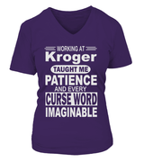 Working at Kroger taught me patience | Kroger Shirt