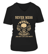 Never mess with a woman who works at Walmart | Walmart Shirt