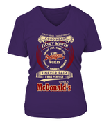 I never said I was perfect | McDonald's Woman Shirt