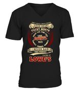 I never said I was perfect | Lowe's Man Shirt