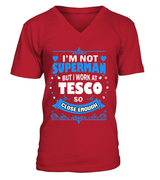 I'm not superman | Tesco Shirt