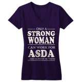 Only a strong woman can work for ASDA | ASDA Shirt