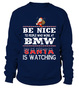 Be nice to people who work at BMW | BMW Shirt