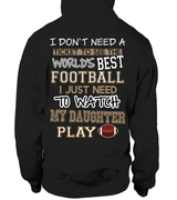 I Watch My Daughter Play Football