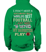 Football mom-I Watch My Daughter Play Football