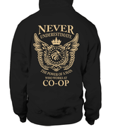 Never underestimate the power of a man who works at CO-OP | CO-OP Shirt