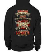 Never Mess with Lowe's Woman | Lowe's Shirt