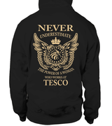 Never underestimate the power of a woman who works at Tesco | Tesco Shirt