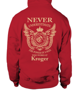 Never underestimate the power of a man who works at Kroger | Kroger Shirt