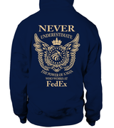 Never underestimate the power of a man who works at FedEx | FedEx Shirt