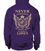 Never underestimate the power of a woman who works at Lowe's | Lowe's Shirt