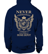 Never underestimate the power of a man who works at Home Depot | Home Depot Shirt
