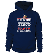 Be nice to a woman who works at Tesco | Tesco Shirt