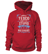 I Can't Fix Stupid | Tesco Shirt