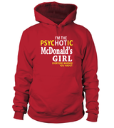 I'm the psychotic McDonald's girl | McDonald's Shirt