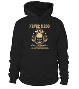 Never mess with a man who works at Dollar General | Dollar General Shirt