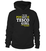 I'm the psychotic Tesco girl | Tesco Shirt