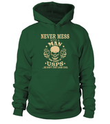 Never mess with a man who works at USPS | USPS Shirt