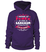 My level of sarcasm | FedEx Woman Shirt
