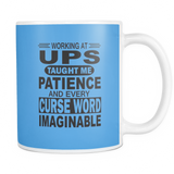 Working at UPS taught me patience | UPS Mug
