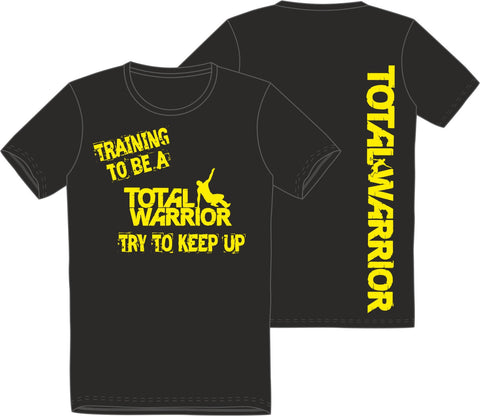 "Total Warrior Kids ""Try to Keep Up"" T-Shirt"