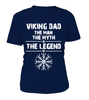 Viking Dad The Man The Myth The Legend