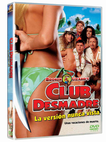 Club Desmadre: La Version Nunca Vista