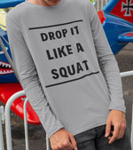 "Men's ""DROP IT LIKE A SQUAT"" T-Shirt - wodarmour"
