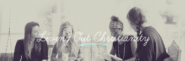 Living Out Christianity