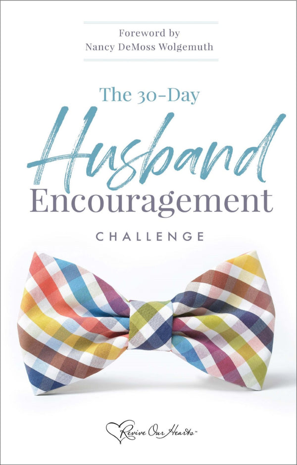 The 30-Day Husband Encouragement Challenge