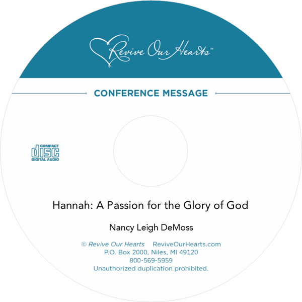 Hannah: A Passion for the Glory of God (CD)