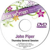 True Woman 08: The Ultimate Meaning of True Womanhood by John Piper (DVD)