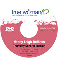 True Woman 10 Chattanooga: What Is a True Woman? by Nancy DeMoss Wolgemuth (DVD)