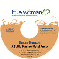 True Woman 10 Chattanooga: A Battle Plan for Moral Purity by Susan Henson (CD)